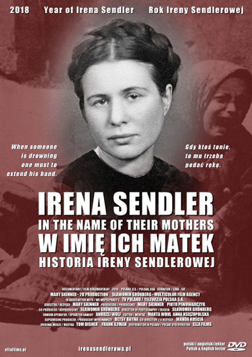 Irena Sendler- In the Name of Their Mothers, directed by Mary Skinner
