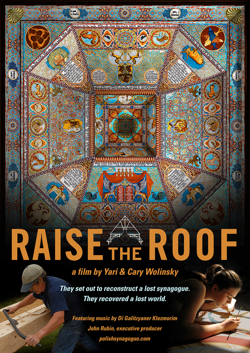 Raise the Roof, directed by Yari Wolinsky and Cary Wolinsky